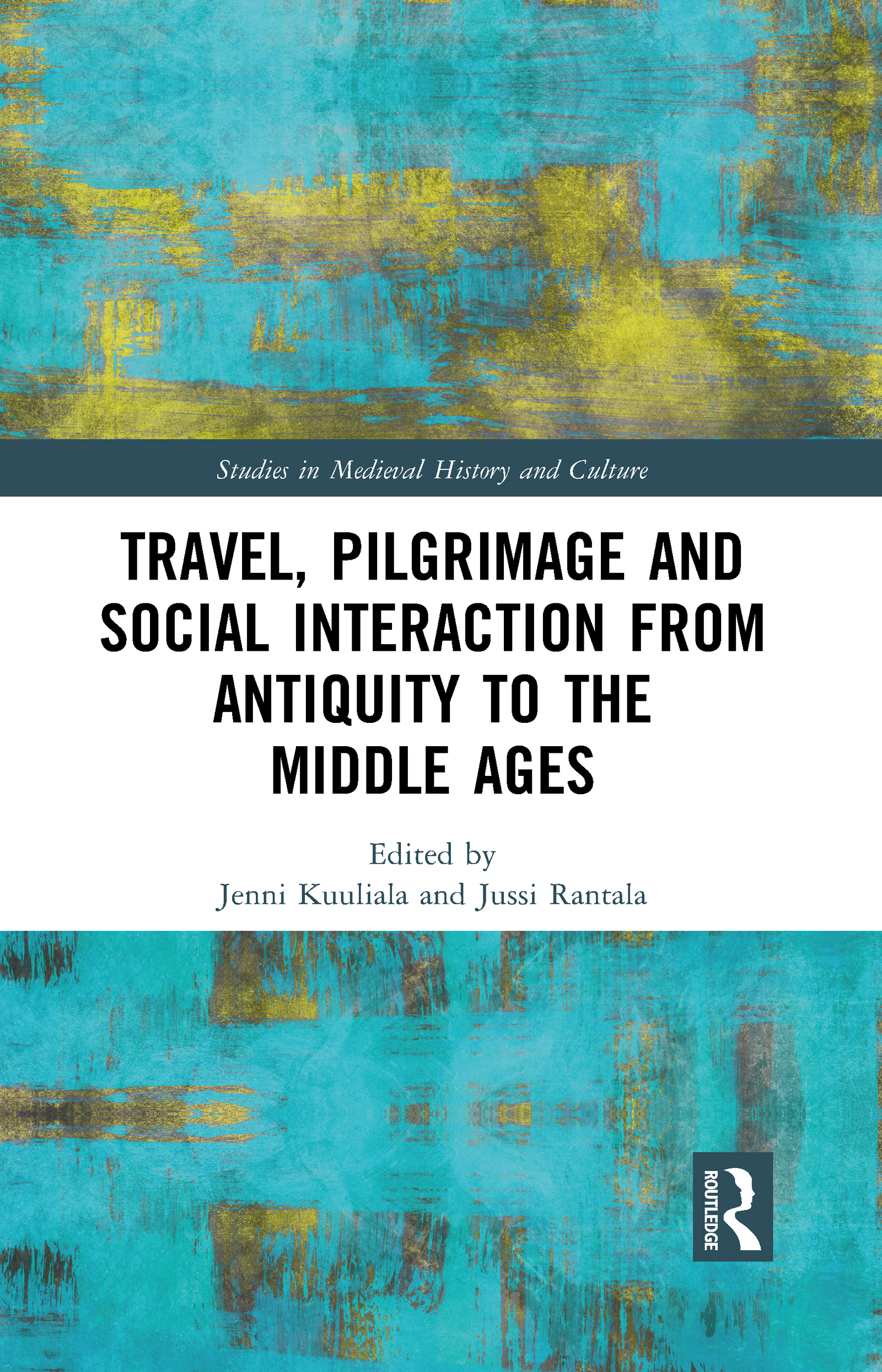 Travel, Pilgrimage and Social Interaction from Antiquity to the Middle Ages