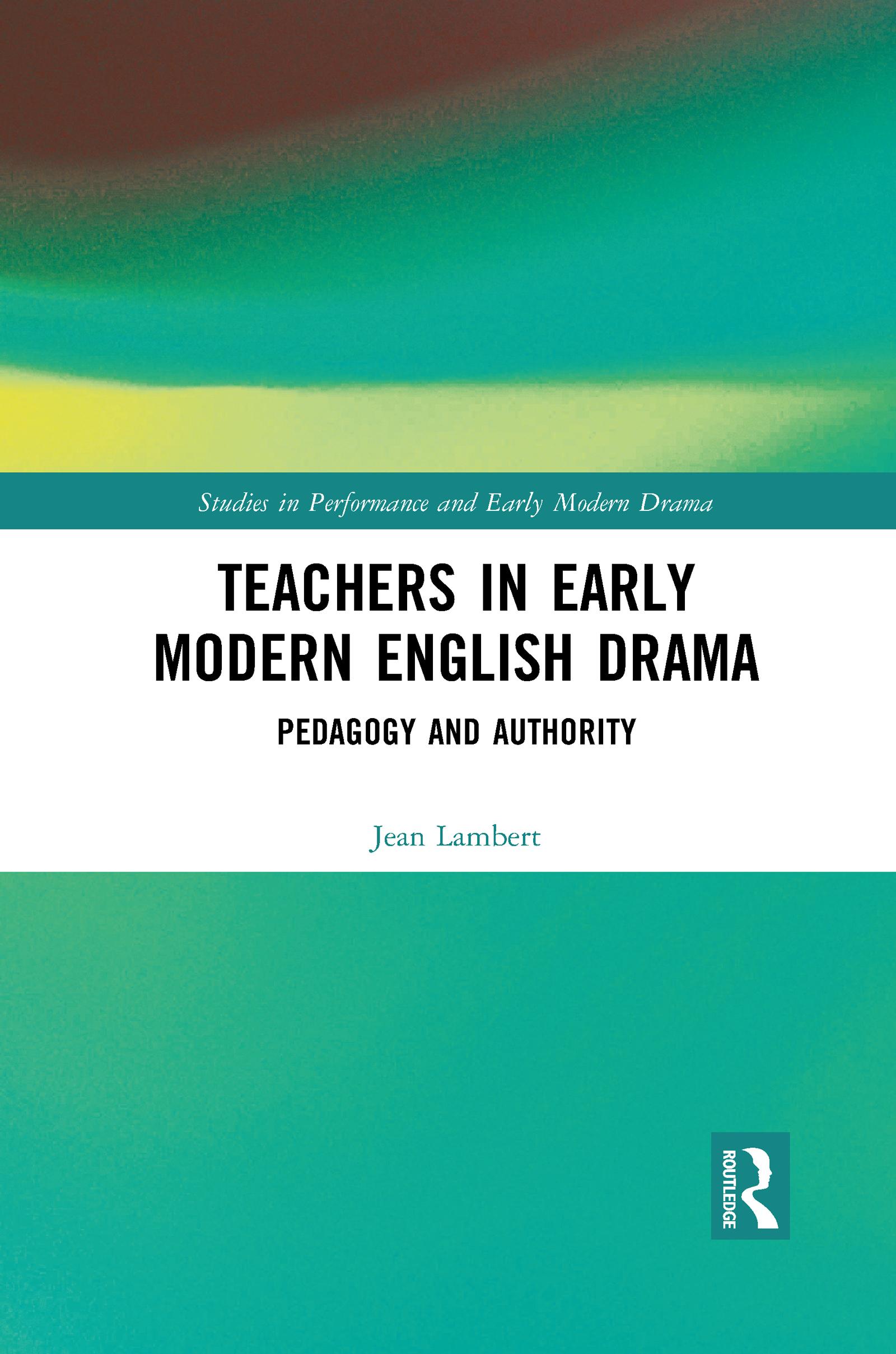 Teachers in Early Modern English Drama