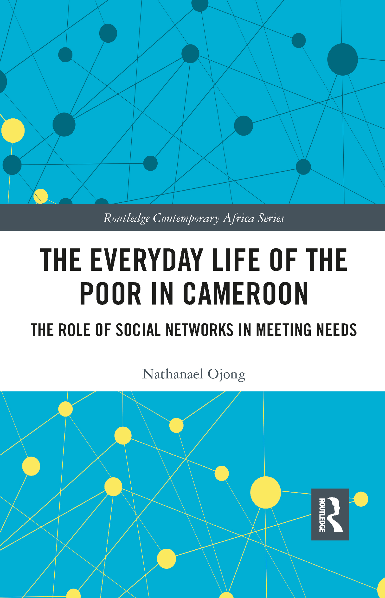 The Everyday Life of the Poor in Cameroon
