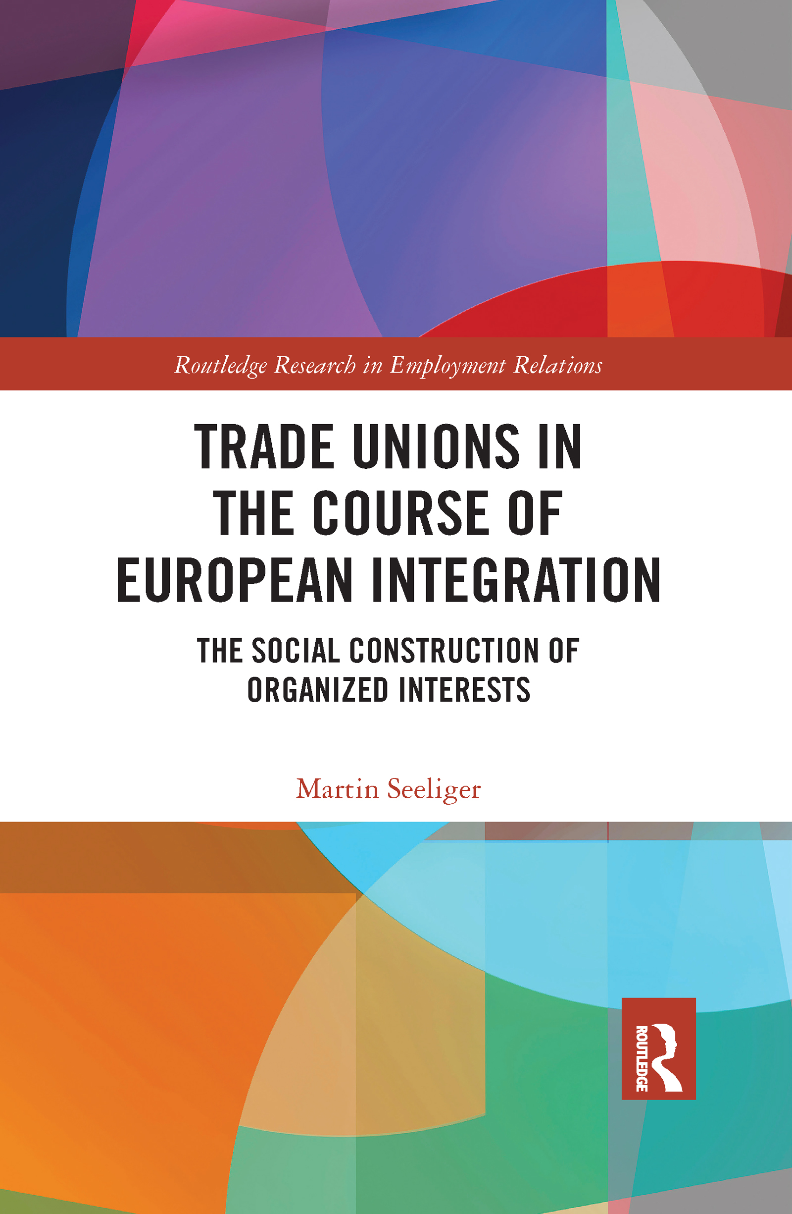 Trade Unions in the Course of European Integration