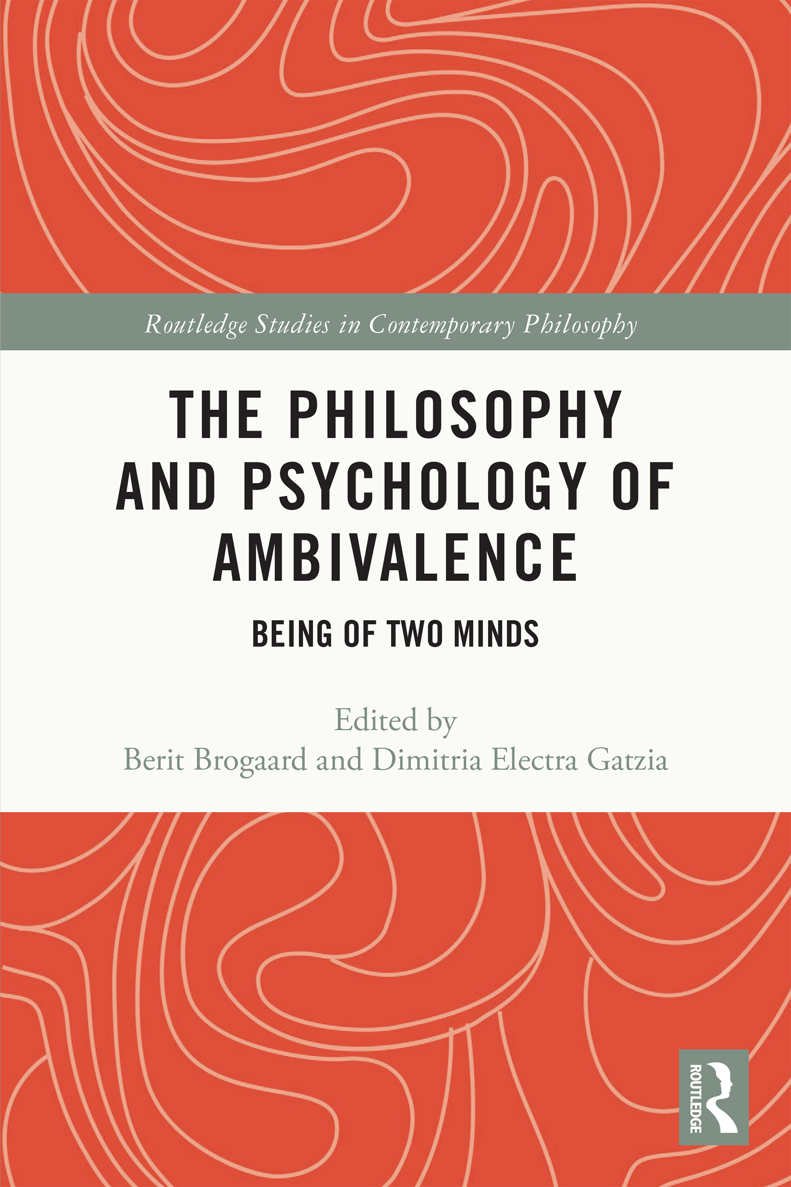 The Philosophical and Psychological Significance of Ambivalence: An Introduction