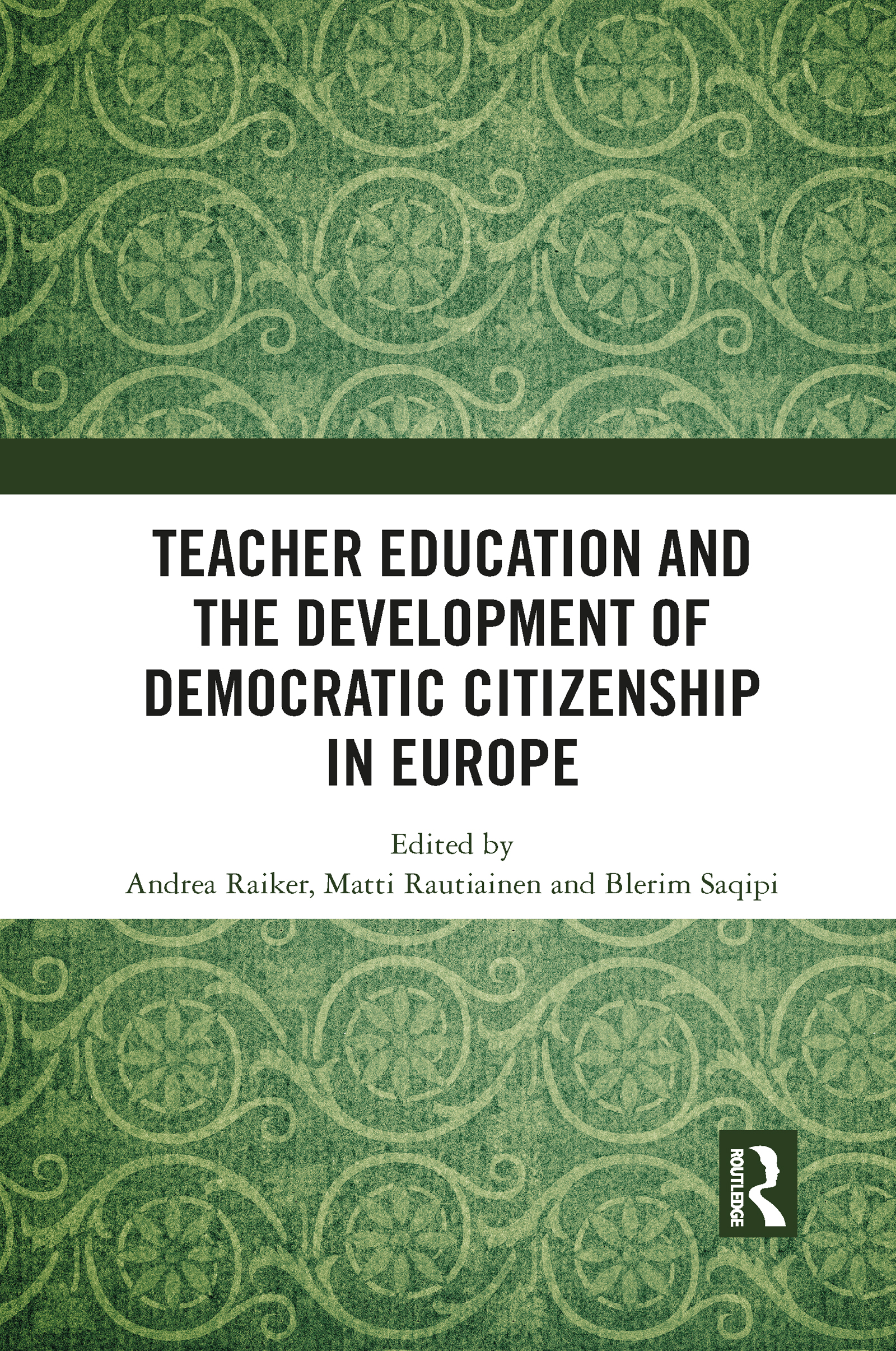 Teacher Education and the Development of Democratic Citizenship in Europe