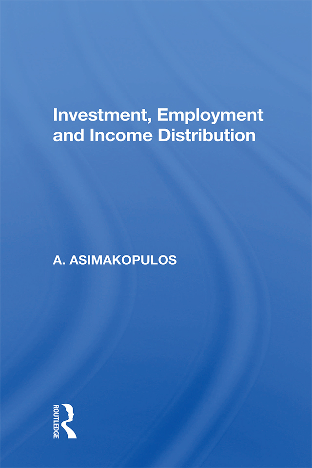 Investment, Employment And Income Distribution book cover