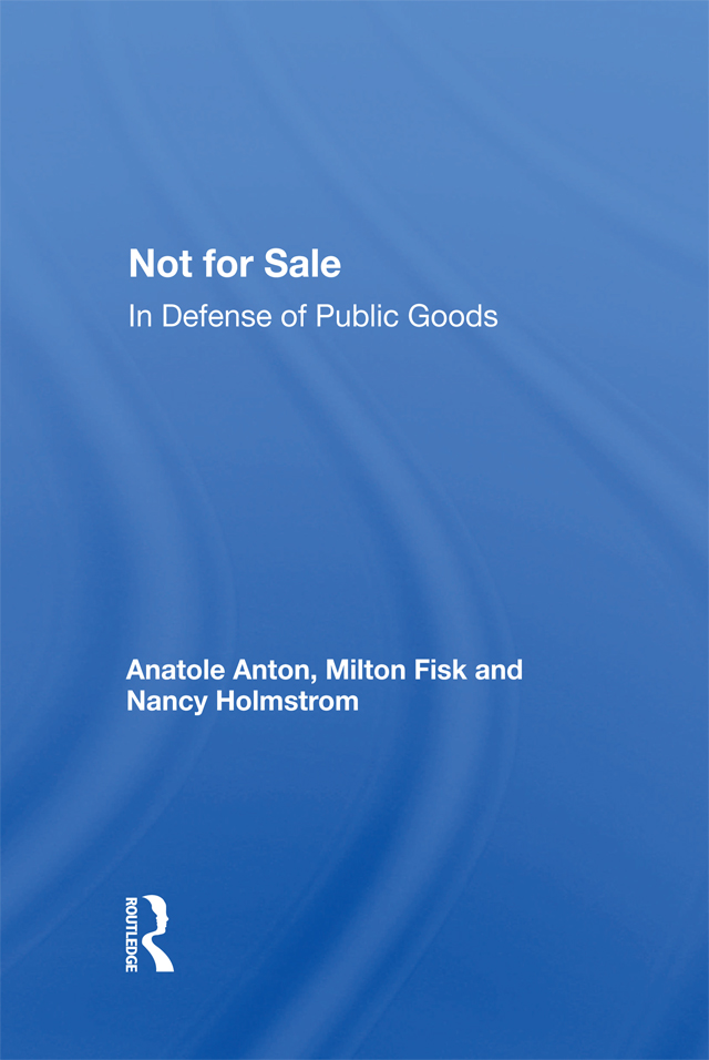 Not For Sale: In Defense Of Public Goods book cover