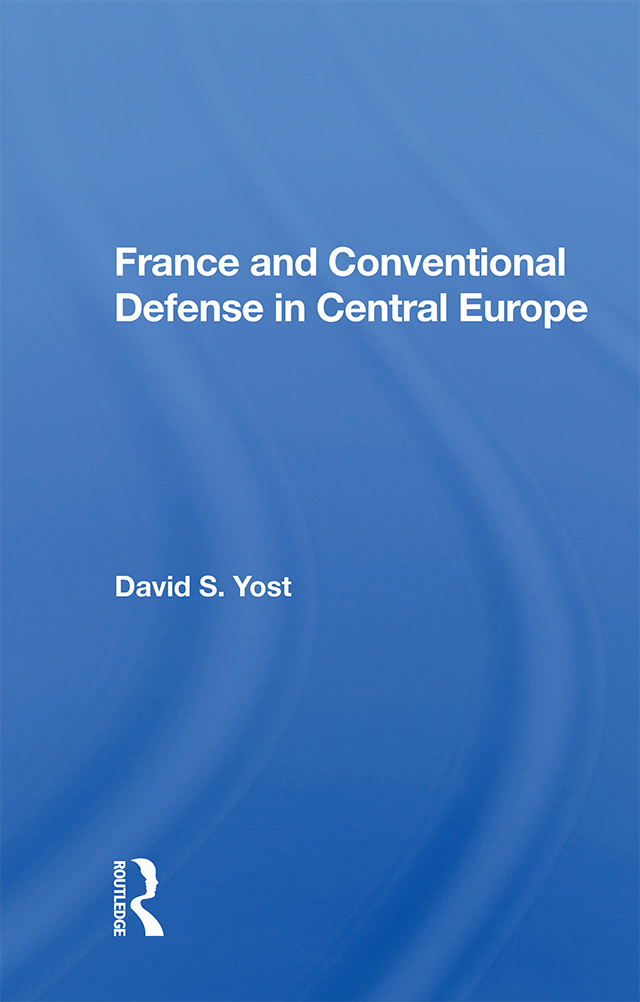 France And Conventional Defense In Central Europe book cover