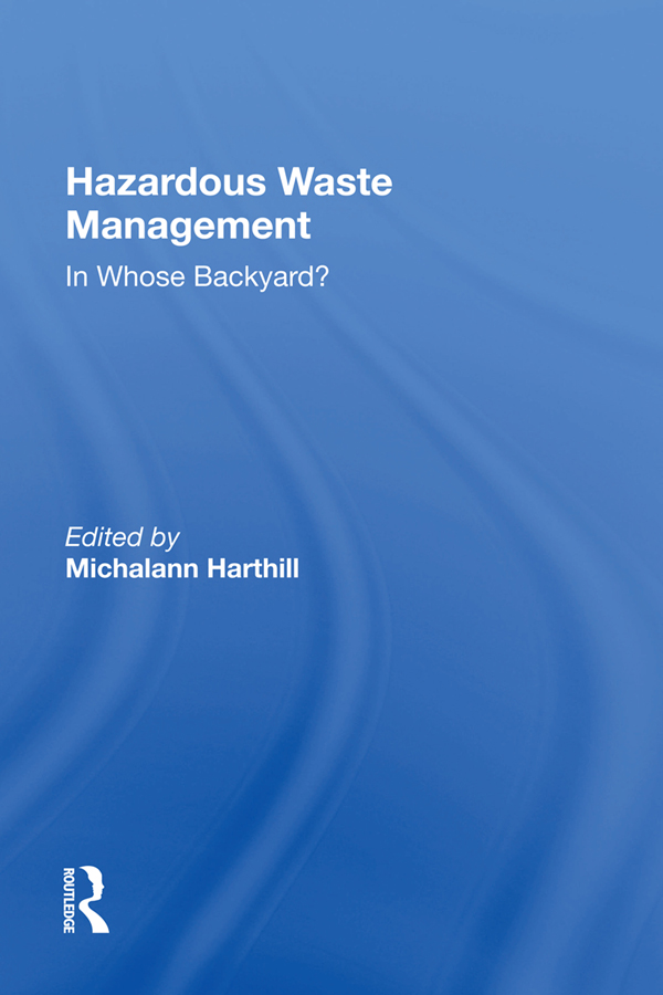 Hazardous Waste Management: In Whose Backyard? book cover