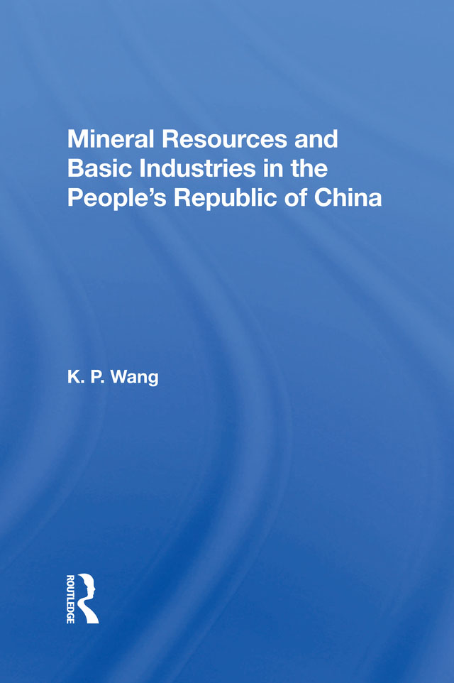 Mineral Resources and Basic Industries in the People's Republic of China book cover