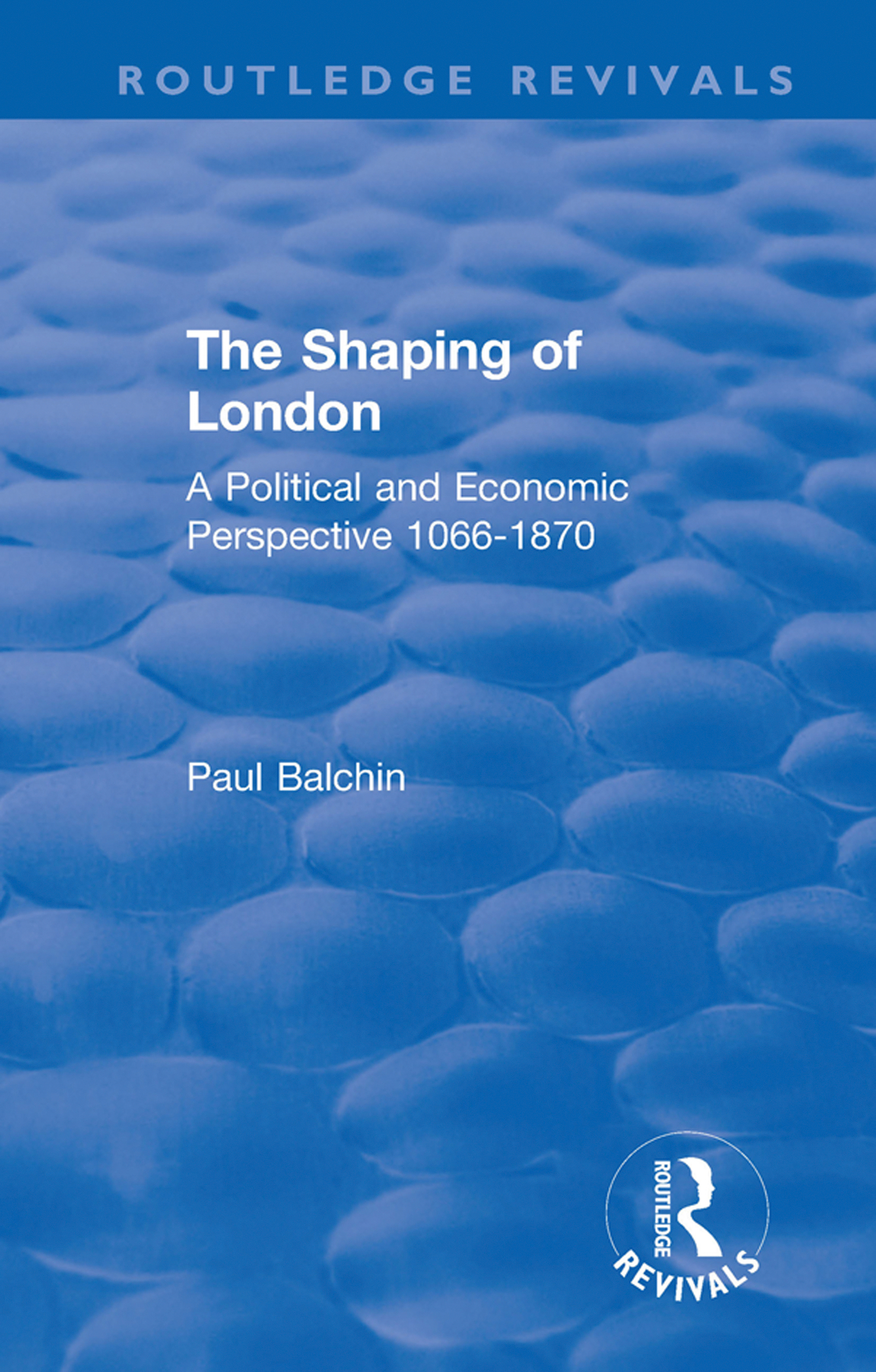 Early and Mid-Victorian London: the formation of a megalopolis and the agglomeration of styles