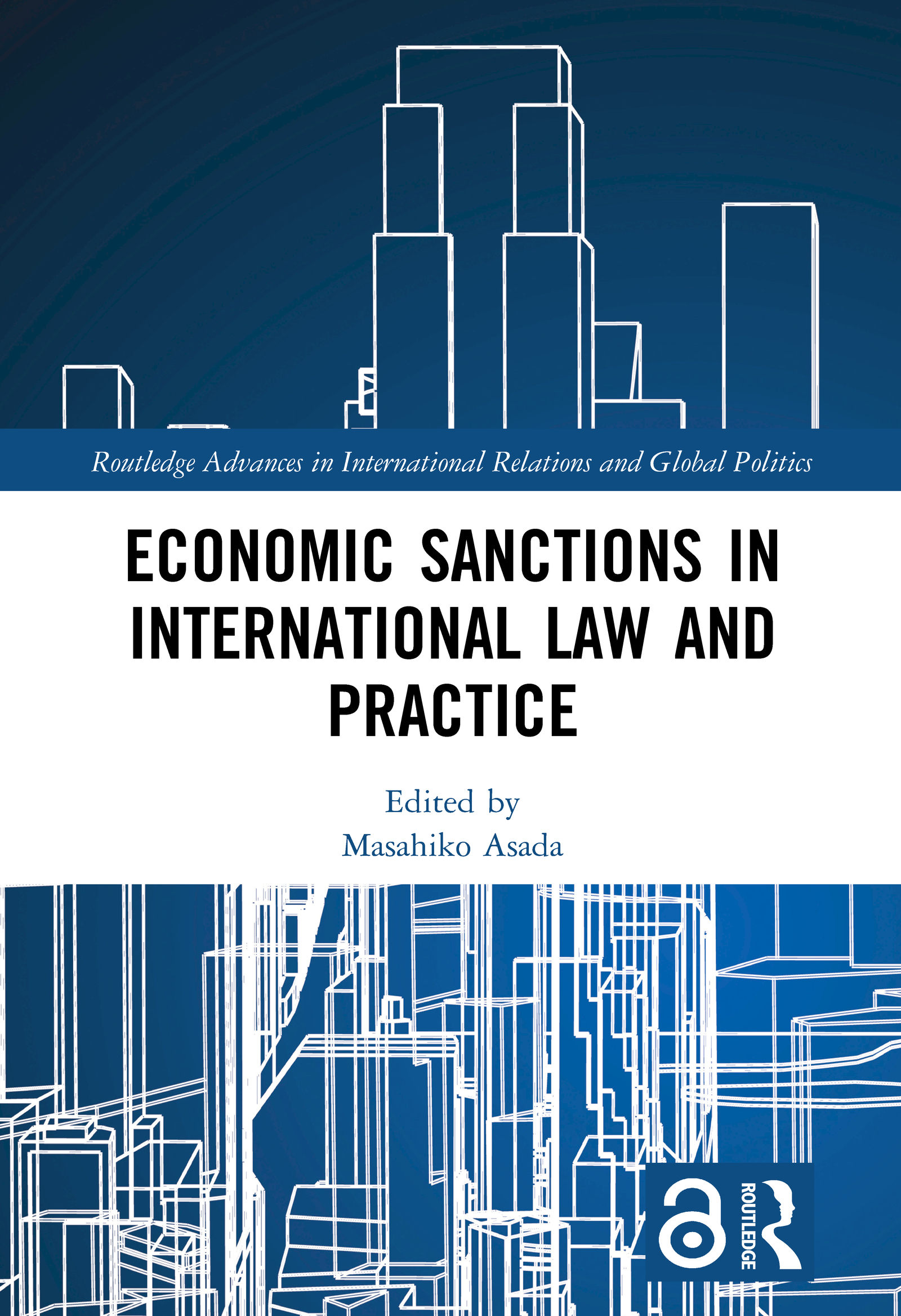 Economic Sanctions in International Law and Practice