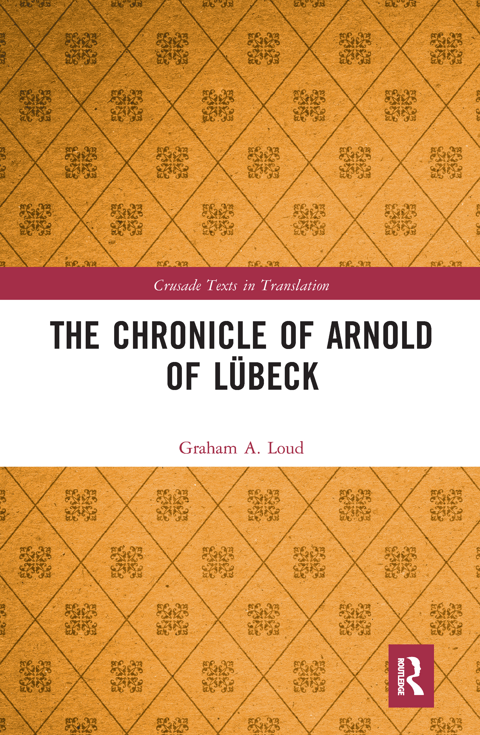 The Chronicle of Arnold of Lübeck