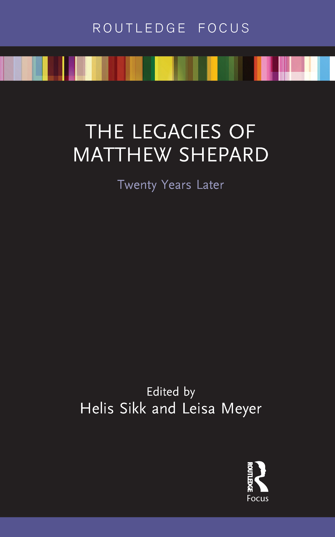 The Legacies of Matthew Shepard