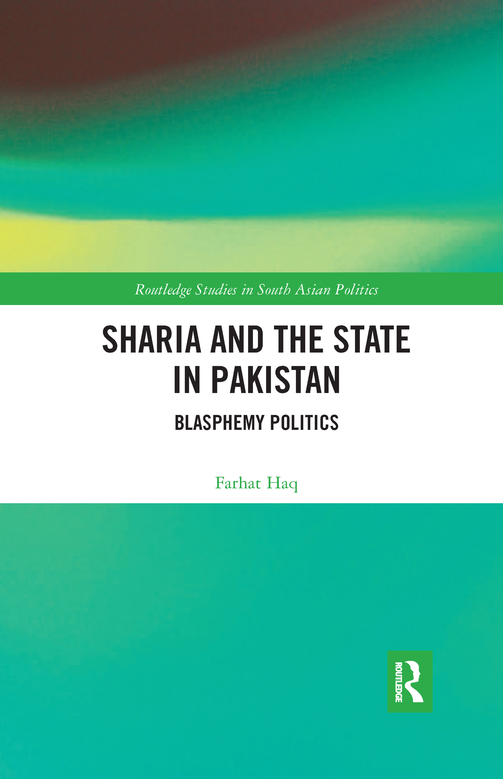 Sharia and the State in Pakistan
