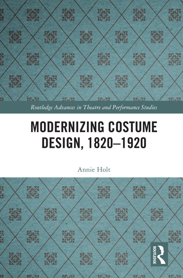 Modernizing Costume Design, 1820–1920