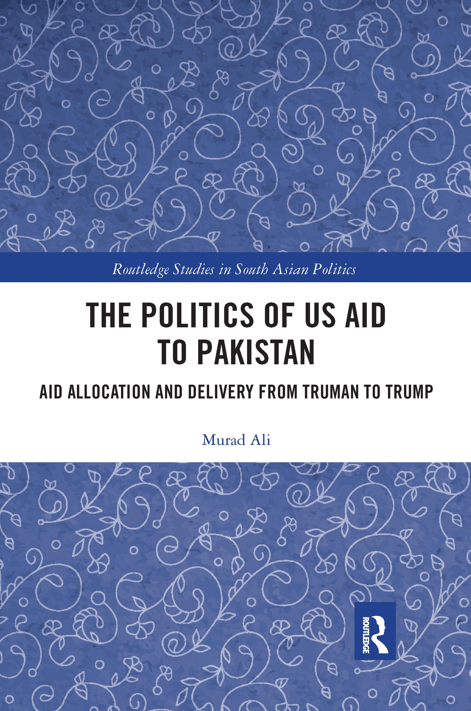 The Politics of US Aid to Pakistan