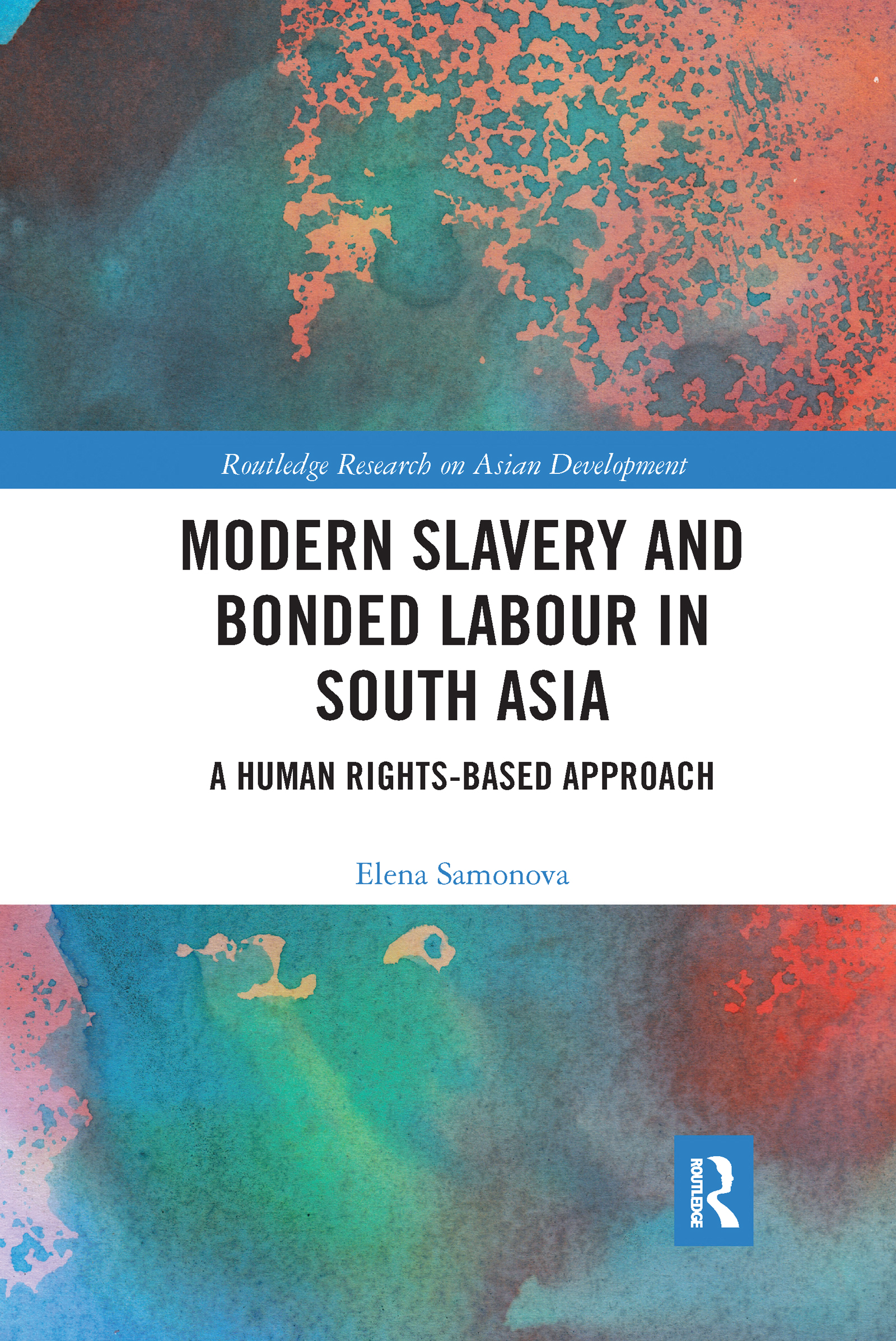 Modern Slavery and Bonded Labour in South Asia