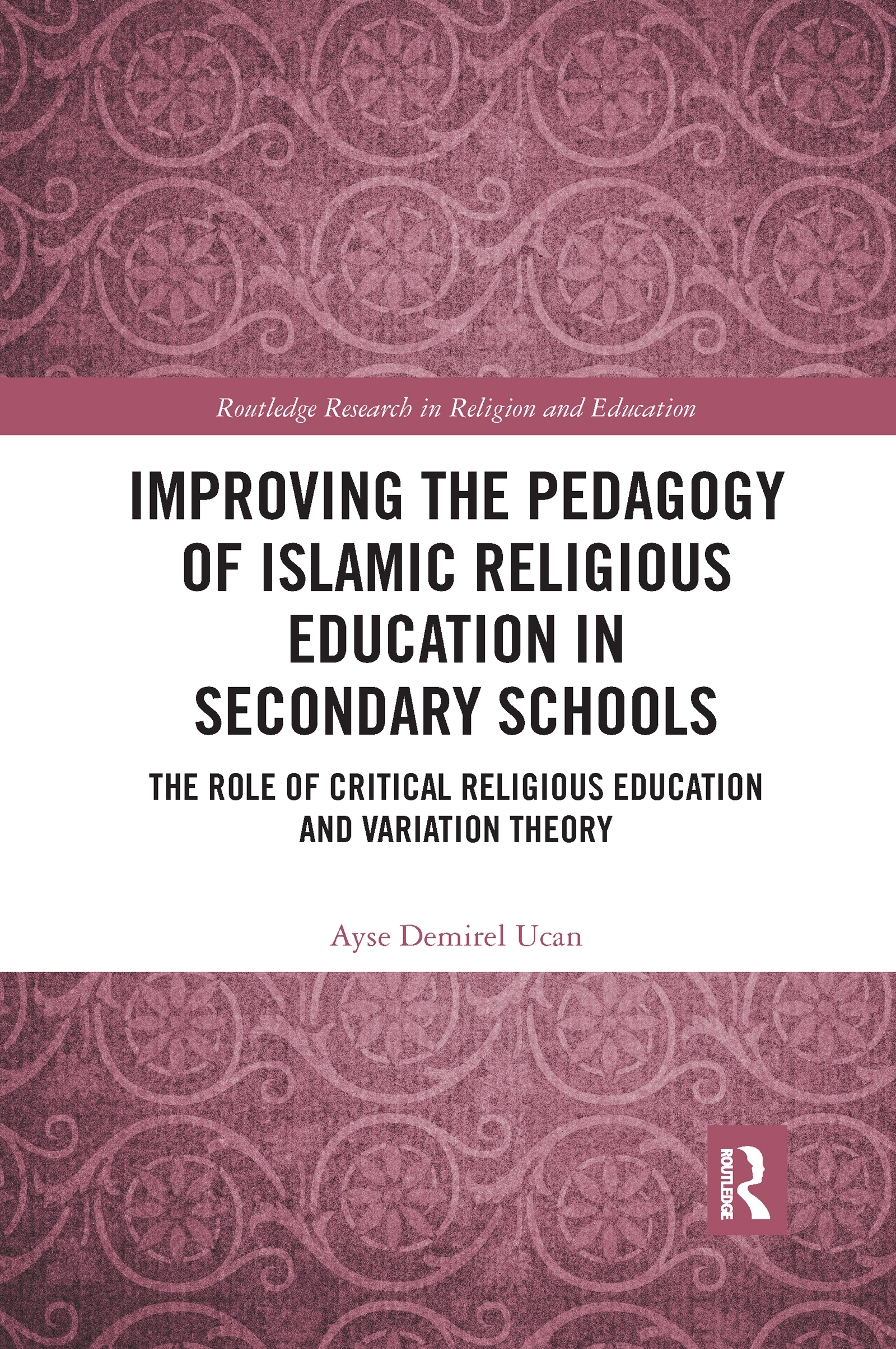 Improving the Pedagogy of Islamic Religious Education in Secondary Schools