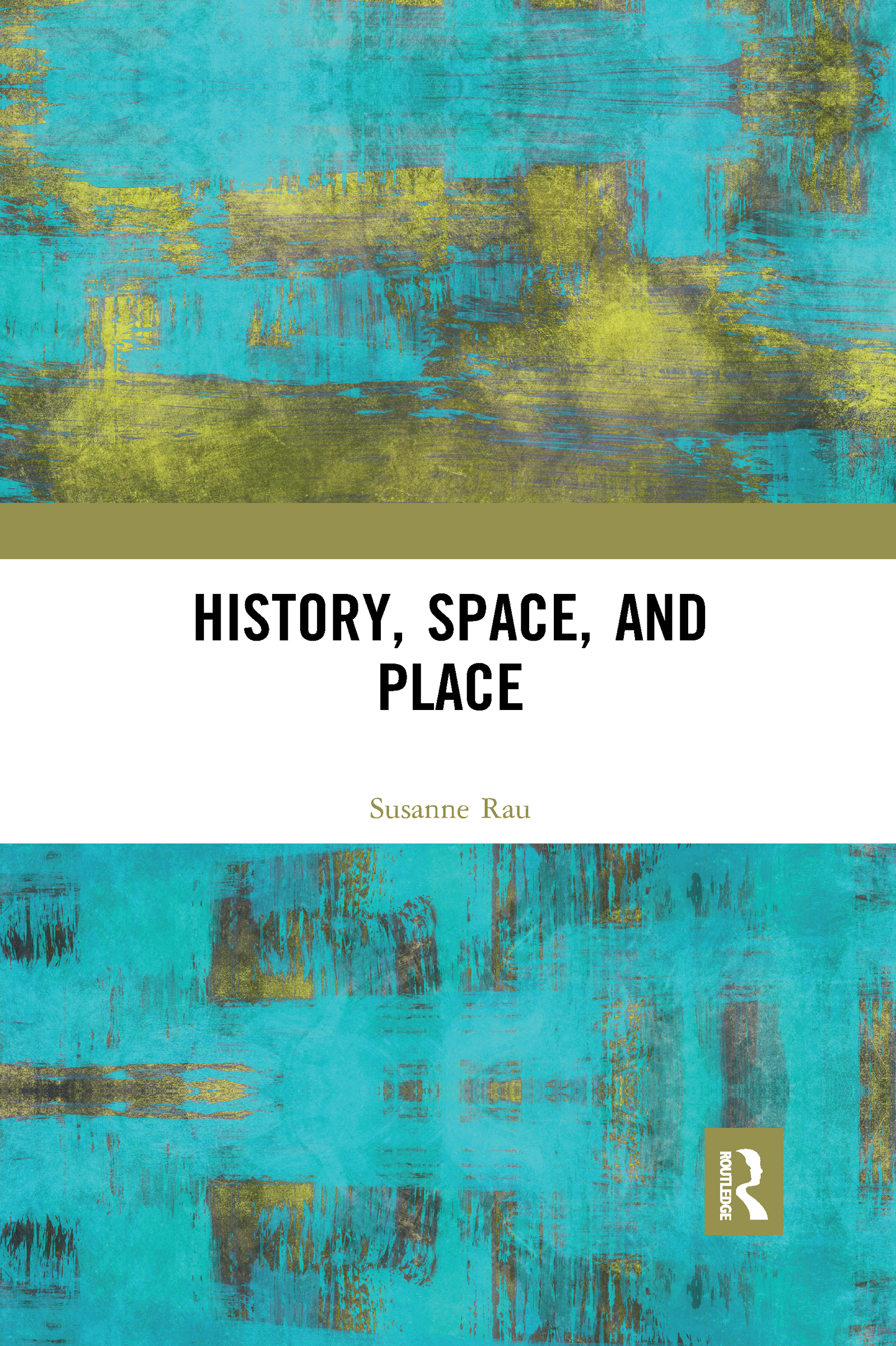History, Space and Place