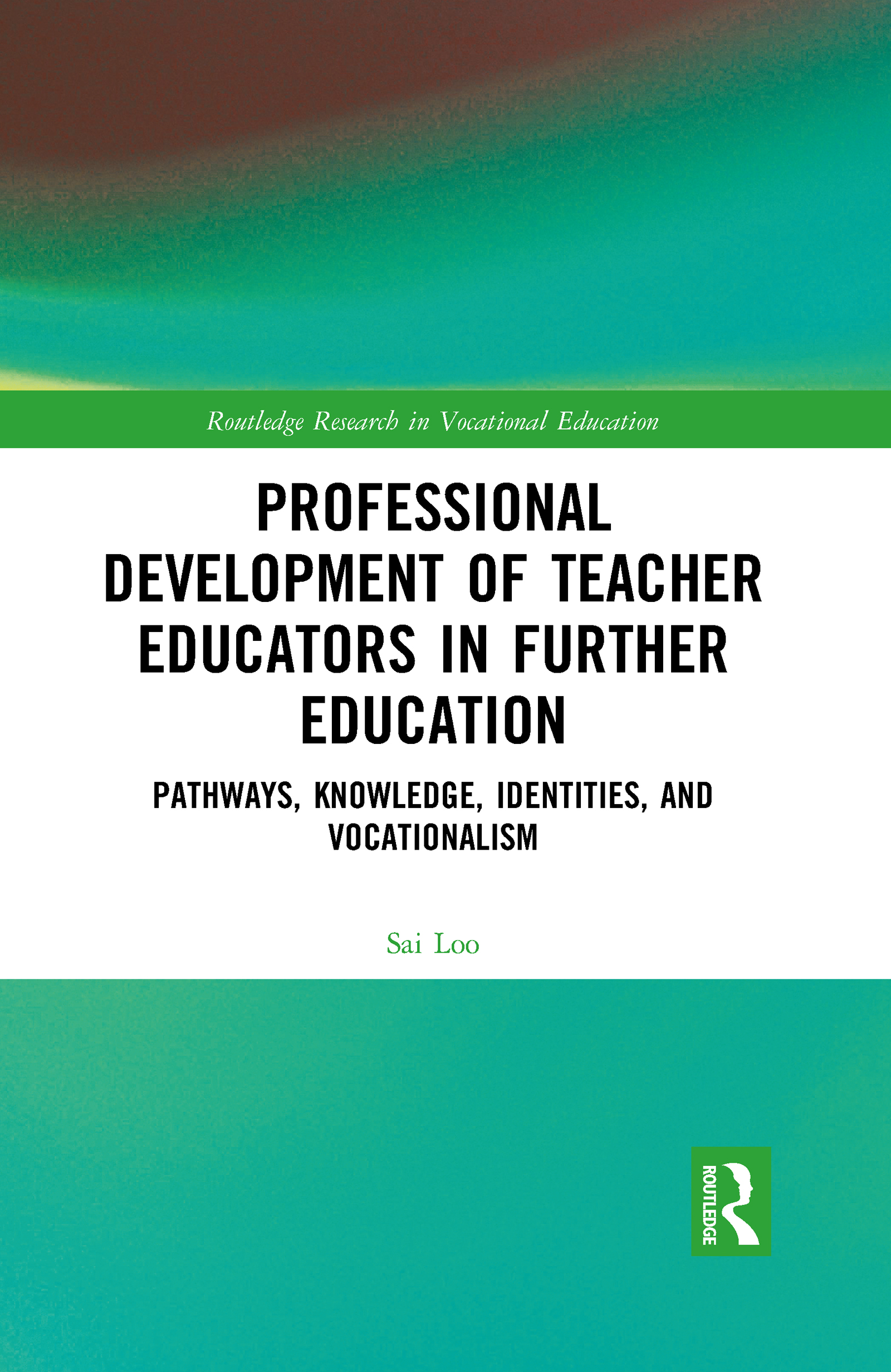 Professional Development of Teacher Educators in Further Education