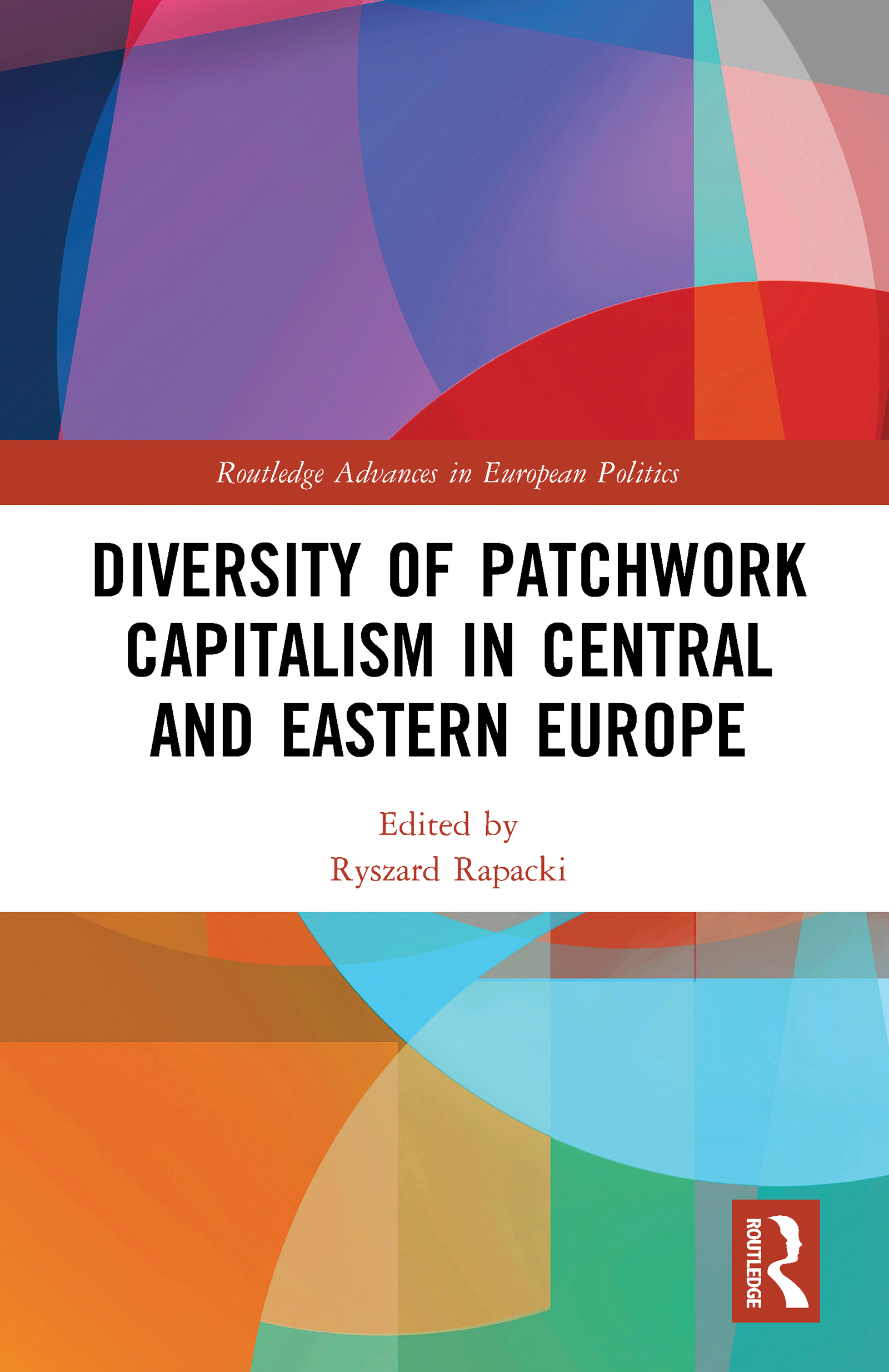 Diversity of Patchwork Capitalism in Central and Eastern Europe