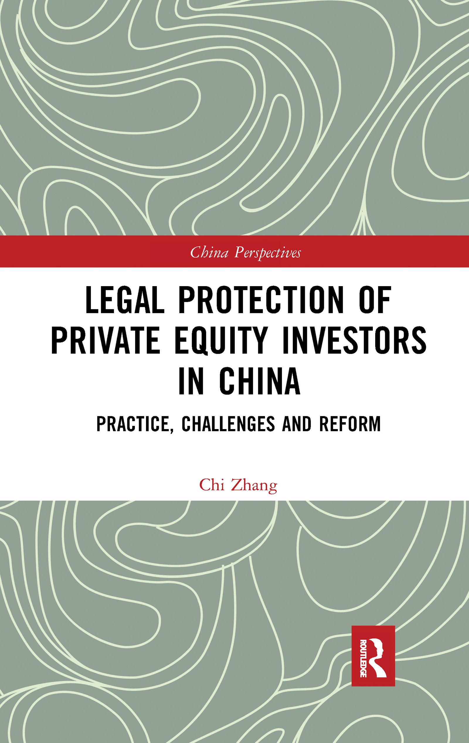 Legal Protection of Private Equity Investors in China