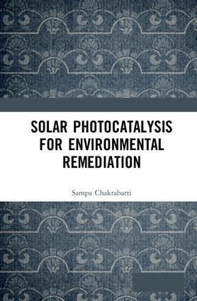 Solar Photocatalysis for Environmental Remediation: 1st Edition (e-Book) book cover