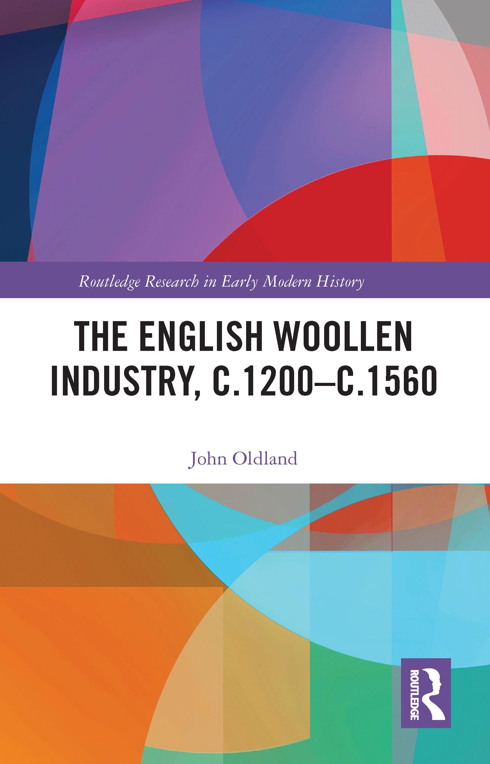 The English Woollen Industry, c.1200-c.1560
