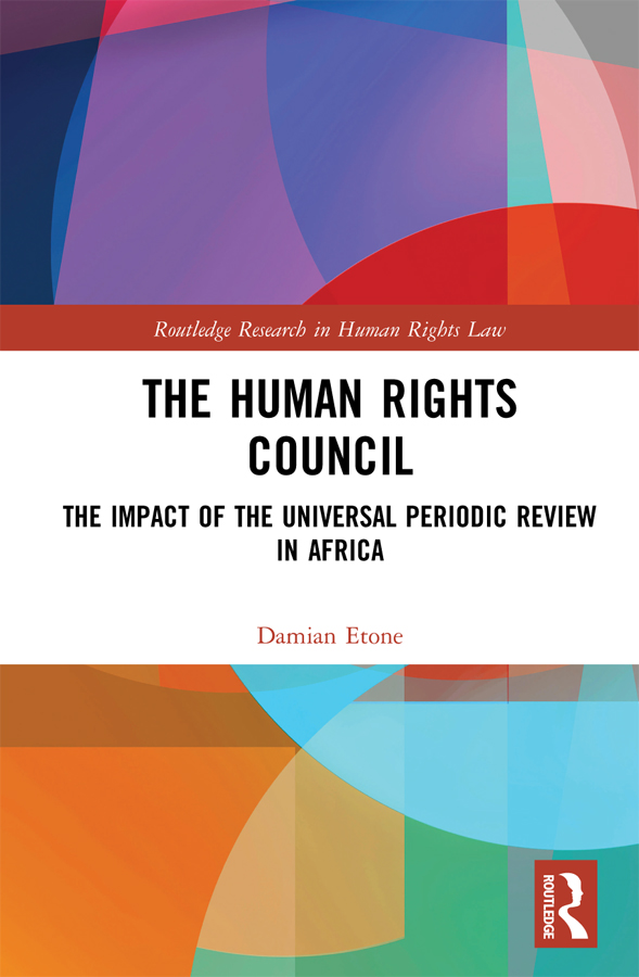 The Human Rights Council: The Impact of the Universal Periodic Review in Africa book cover