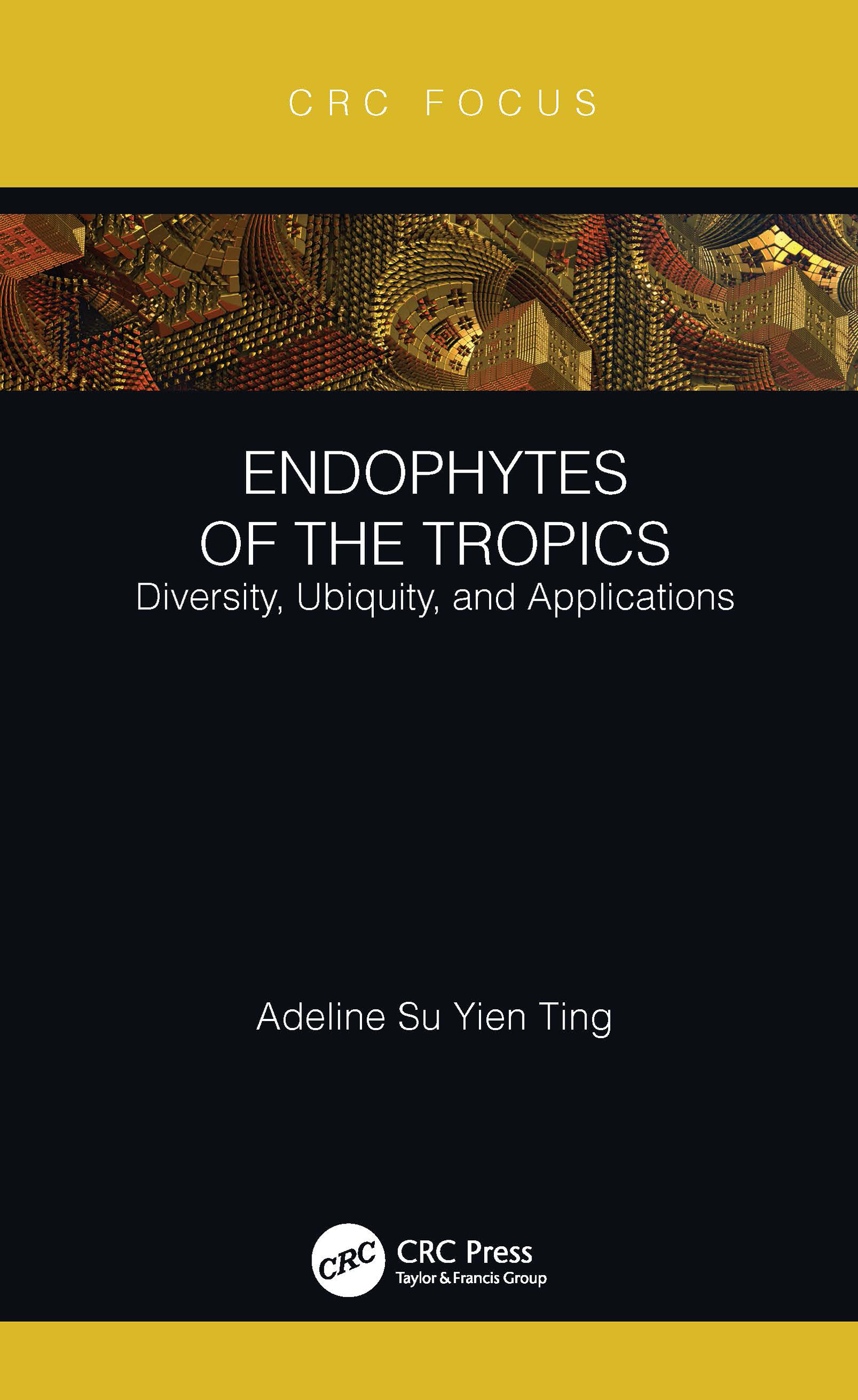 Commercialization of Endophytes from the Tropics