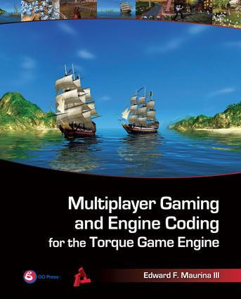 Multiplayer Gaming and Engine Coding for the Torque Game Engine
