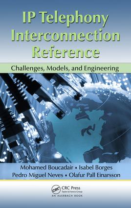 IP Telephony Interconnection Reference: Challenges, Models, and Engineering, 1st Edition (e-Book) book cover