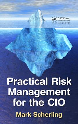 Practical Risk Management for the CIO