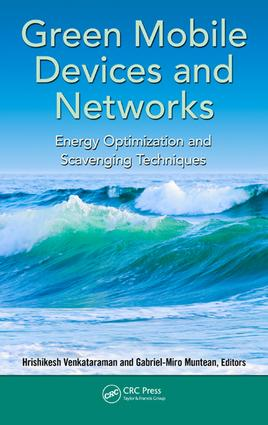 Green Mobile Devices and Networks: Energy Optimization and Scavenging Techniques, 1st Edition (e-Book) book cover
