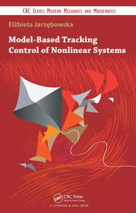 Model-Based Tracking Control of Nonlinear Systems: 1st Edition (e-Book) book cover
