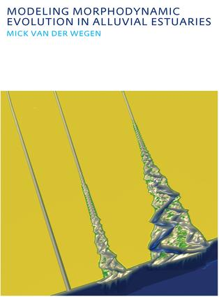 Modeling morphodynamic evolution in alluvial estuaries: 1st Edition (e-Book) book cover