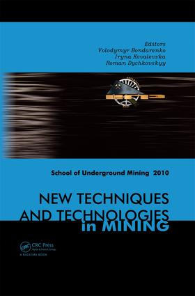 New Techniques and Technologies in Mining: School of Underground Mining 2010, 1st Edition (e-Book) book cover