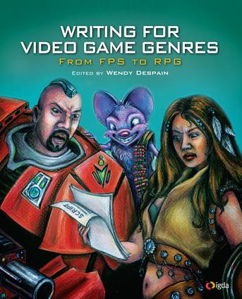 Writing for Video Game Genres: From FPS to RPG, 1st Edition (e-Book) book cover