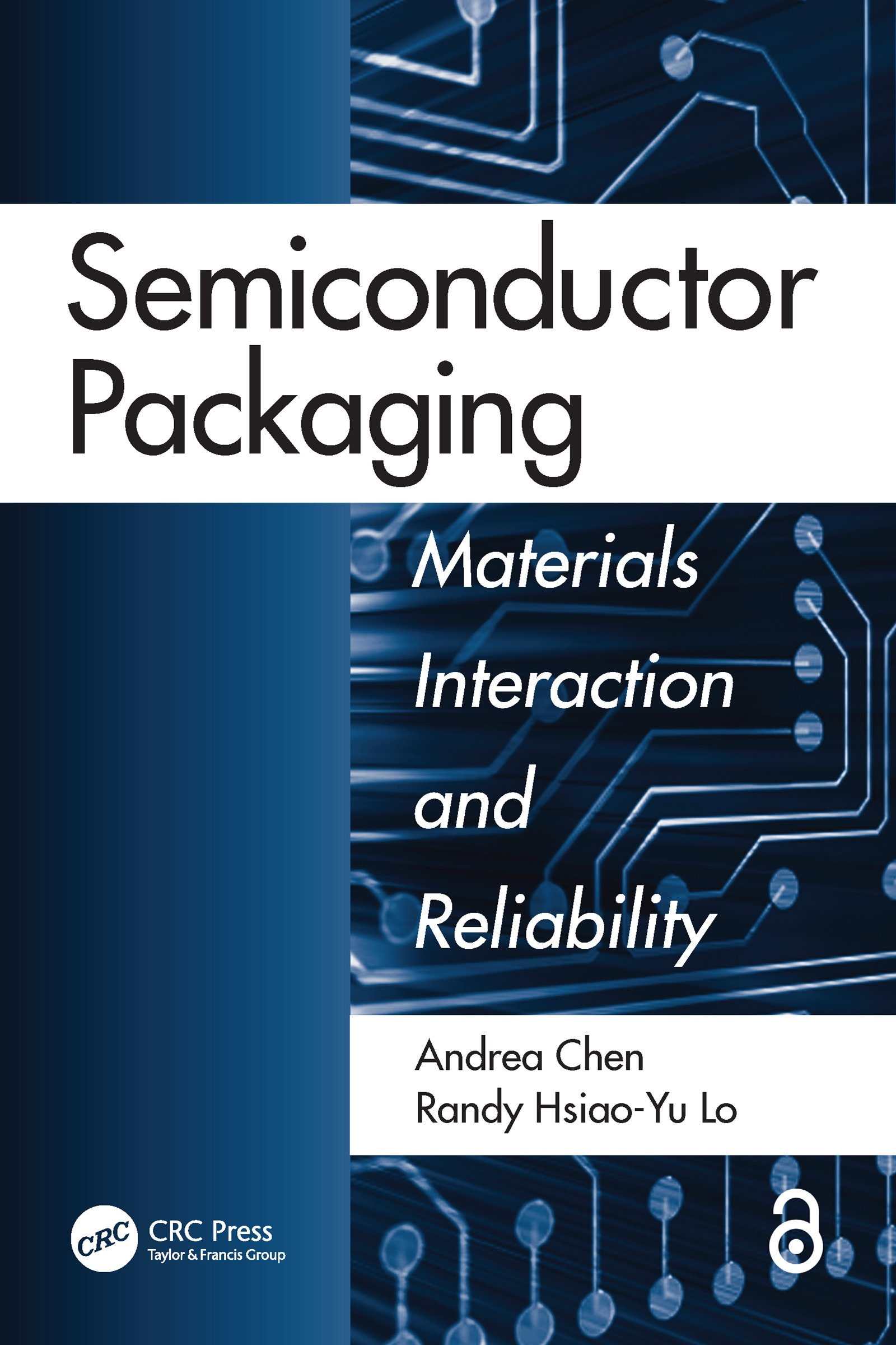 Semiconductor Packaging: Materials Interaction and Reliability, 1st Edition (e-Book) book cover