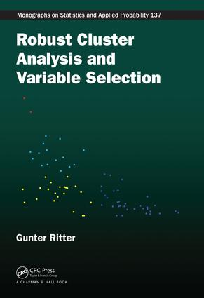 Robust Cluster Analysis and Variable Selection: 1st Edition (e-Book) book cover