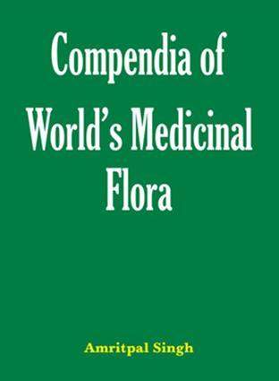 Compendia of World's Medicinal Flora: 1st Edition (e-Book) book cover