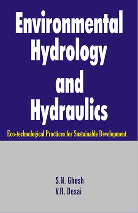 Environmental Hydrology and Hydraulics: Eco-technological Practices for Sustainable Development, 1st Edition (e-Book) book cover