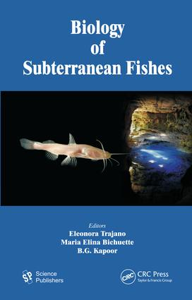 Biology of Subterranean Fishes: 1st Edition (e-Book) book cover