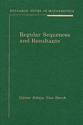 Regular Sequences and Resultants: 1st Edition (e-Book) book cover