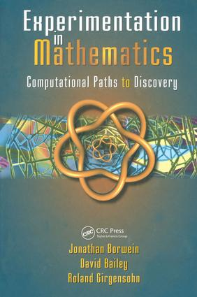 Experimentation in Mathematics: Computational Paths to Discovery, 1st Edition (e-Book) book cover