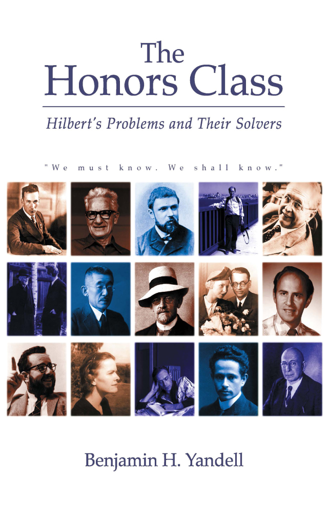 The Honors Class: Hilbert's Problems and Their Solvers, 1st Edition (e-Book) book cover