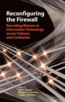 Reconfiguring the Firewall: Recruiting Women to Information Technology across Cultures and Continents, 1st Edition (e-Book) book cover