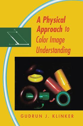 A Physical Approach to Color Image Understanding: 1st Edition (e-Book) book cover