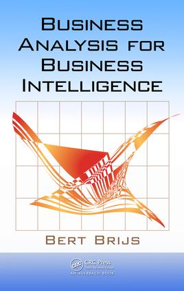 Business Analysis for Business Intelligence: 1st Edition (e-Book) book cover