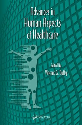 Advances in Human Aspects of Healthcare: 1st Edition (e-Book) book cover