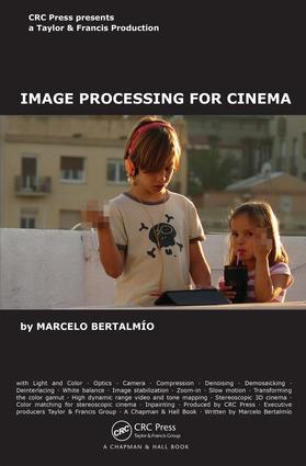 Image Processing for Cinema: 1st Edition (e-Book) book cover