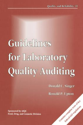 Guidelines for Laboratory Quality Auditing: 1st Edition (Hardback) book cover